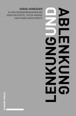 Lenkung und Ablenkung von Honegger,  Serge Brian