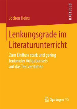 Lenkungsgrade im Literaturunterricht von Heins,  Jochen