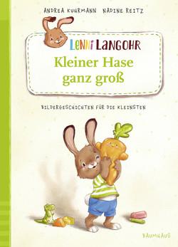 Lenni Langohr – Kleiner Hase ganz groß von Kuhrmann,  Andrea, Reitz,  Nadine