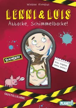 Lenni und Luis 1: Attacke, Schimmelbacke! von Rhodius,  Wiebke, Sauter,  Sabine