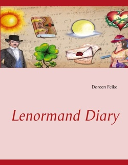 Lenormand Diary von Feike,  Doreen