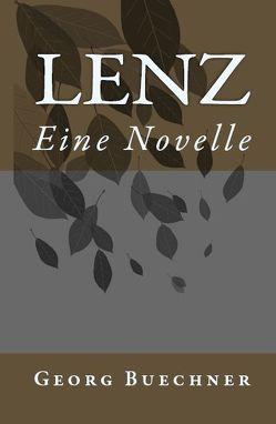 Lenz. Eine Novelle von Büchner,  Georg, Kuna,  Hannelore