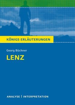 Lenz von Georg Büchner. Königs Erläuterungen. von Bernhardt,  Rüdiger, Büchner,  Georg