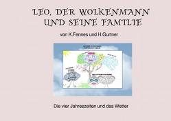 Leo, der Wolkenmann und seine Familie von Gurtner,  Helga
