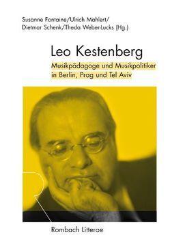 Leo Kestenberg von Fontaine,  Susanne, Mählert,  Ulrich, Schenk,  Dietmar, Weber-Lucks,  Theda