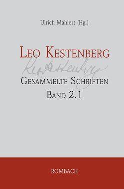 Leo Kestenberg: Gesammelte Schriften von Kestenberg,  Leo, Mählert,  Ulrich