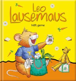 Leo Lausemaus hilft gerne von Campanella,  Marco, Witt,  Sophia