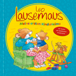 Leo Lausemaus – Meine ersten Kinderreime