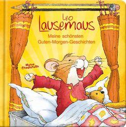 Leo Lausemaus – Meine schönsten Guten-Morgen-Geschichten