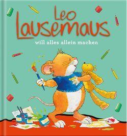 Leo Lausemaus will alles allein machen von Campanella,  Marco