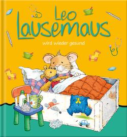 Leo Lausemaus wird wieder gesund von Campanella,  Marco, Witt,  Sophia