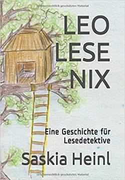 LEO LESE NIX von Heinl,  Saskia