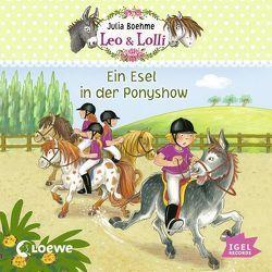 Leo & Lolli – Ein Esel in der Ponyshow (04) von Boehme,  Julia, Gercke,  Ina
