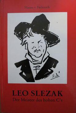 Leo Slezak von Feilitzsch,  Hanna von