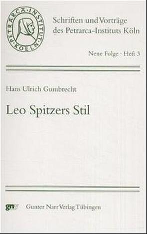 Leo Spitzers Stil von Gumbrecht,  Hans U