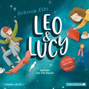 Leo und Lucy 1: Die Sache mit dem dritten L von Elbs,  Rebecca, Kreuer,  Tim