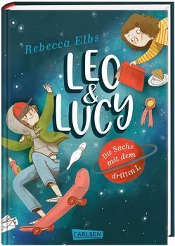 Leo und Lucy: Die Sache mit dem dritten L von Christians,  Julia, Elbs,  Rebecca