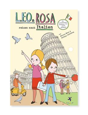 Leo und Rosa reisen nach Italien von Mery,  Marcus, Schilling,  Philipp
