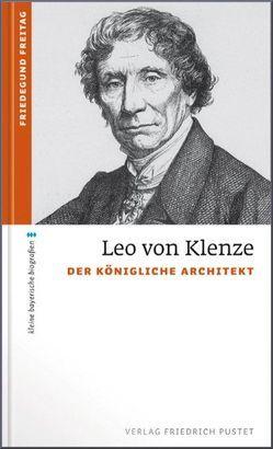 Leo von Klenze von Freitag,  Friedegund