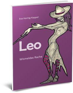 Leo – Wismeldas Rache von Haring-Kappel,  Eva, Kappel,  Lisa