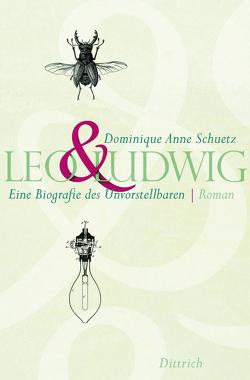 Leo&Ludwig von Schuetz,  Dominique Anne