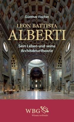 Leon Battista Alberti von Fischer,  Günther