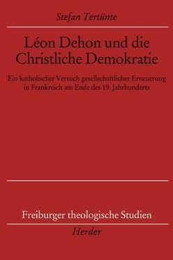 Léon Dehon und die Christliche Demokratie von Tertünte,  Stefan