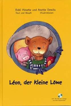 Léon, der kleine Löwe von Dewitz,  Anette, Hüneke,  Eddi