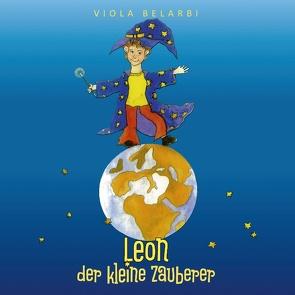 Leon der kleine Zauberer von Belarbi,  Viola