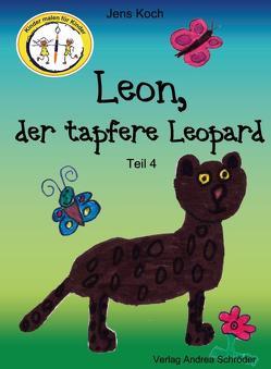 Leon, der tapfere Leopard von Koch,  Jens