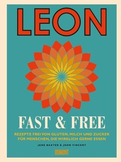 Leon. Fast & Free von Baxter,  Jane, Vincent,  John
