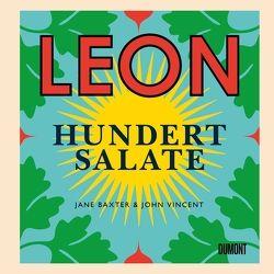 Leon. Hundert Salate von Baxter,  Jane, Titze-Grabec,  Alexandra, Vincent,  John