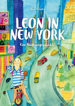 Leon in New York von Tschöke,  Alice