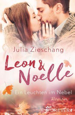 Leon & Noelle – Ein Leuchten im Nebel von Zieschang,  Julia