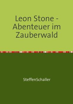 Leon Stone von Schaller,  Steffen