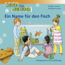 Leon und Jelena – Ein Name für den Fisch von Hansen,  Rüdiger, Knauer,  Raingard