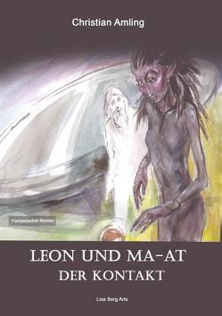 Leon und Ma-at von Amling,  Christian, Berg Arts,  Lisa