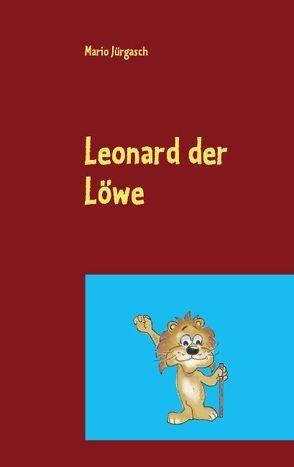 Leonard der Löwe von Jürgasch,  Mario
