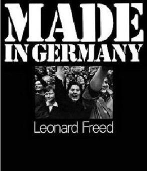 Leonard Freed Made in Germany von Freed,  Leonard