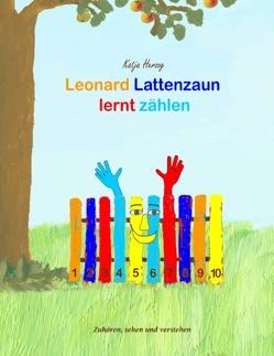 Leonard Lattenzaun lernt zählen von Herzog,  Katja