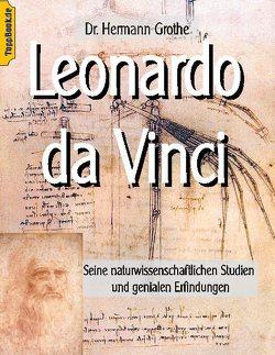 Leonardo da Vinci von Grothe,  Hermann, Sedlacek,  Klaus-Dieter
