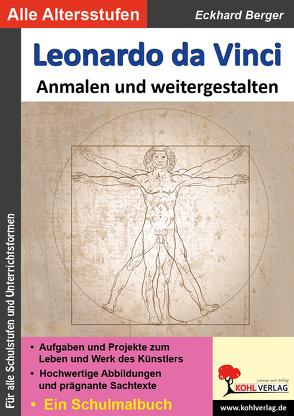 Leonardo da Vinci … anmalen und weitergestalten von Berger,  Eckhard