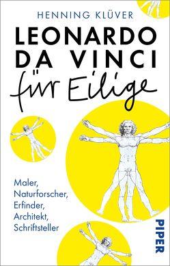 Leonardo da Vinci für Eilige von Klüver,  Henning