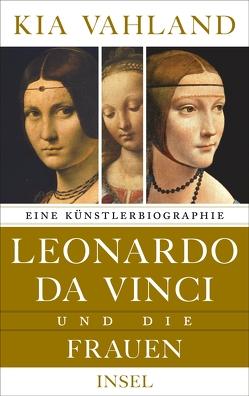 Leonardo da Vinci und die Frauen von Vahland,  Kia