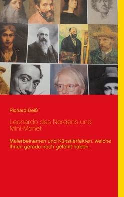 Leonardo des Nordens und Mini-Monet von Deiss,  Richard
