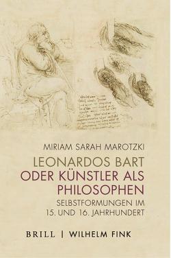 Leonardos Bart oder Künstler als Philosophen von Marotzki,  Miriam Sarah