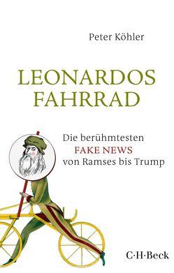Leonardos Fahrrad von Köhler,  Peter