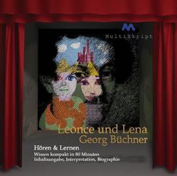 Leonce und Lena, Hören & Lernen von Dedner,  Burghard, Herfurth-Uber,  Beate, Kayser,  Karl Georg, Krahwinkel,  Lars, Martin,  Ariane