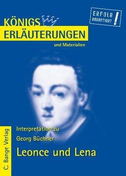 Leonce und Lena von Georg Büchner. Textanalyse und Interpretation. von Bernhardt,  Rüdiger, Büchner,  Georg