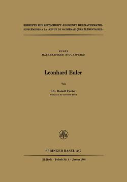 Leonhard Euler von Fueter,  R.